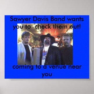 01-18-08_1651 [1], Sawyer-Davis-Band will Sie t… Poster