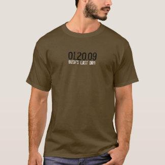 01.20.09 - Bushs letzter Tag! T-Shirt