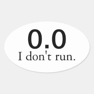 0,0 Ich laufe nicht. Aufkleber