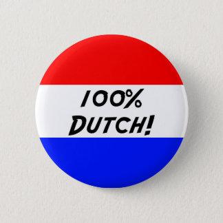 100% Holländer Runder Button 5,7 Cm