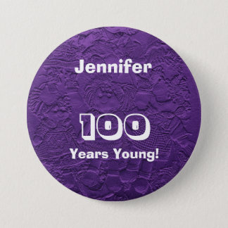 100 Jahre junge lila Runder Button 7,6 Cm