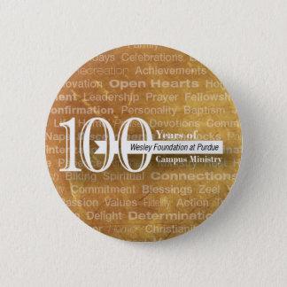 100-jähriger Knopf! Runder Button 5,1 Cm