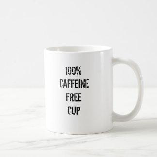 100% KOFFEINFREIE SCHALE KAFFEETASSE