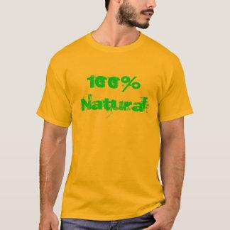 """""""100% natürlicher"""" T - Shirt"""
