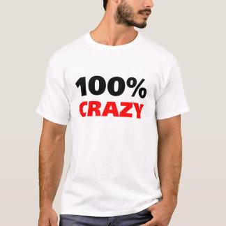 100% verrückt T-Shirt