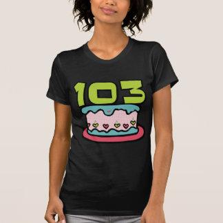 103 Jährig-Geburtstags-Kuchen T-Shirt