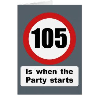 105 ist, wenn das Party beginnt Karte