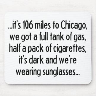 106 Meilen zu Chicago Mousepad