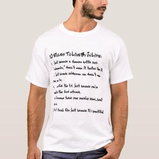 10 Regeln, zum vorbei im Leben zu leben T-Shirt