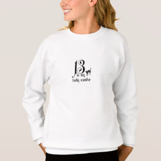 13 ist meine Glückszahl/mit schwarzer Katze Sweatshirt
