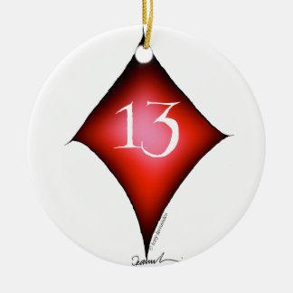 13 von Diamanten Keramik Ornament