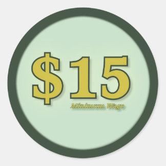 $15 Mindestlohnbargeldaufkleber - Goldzahl Runder Aufkleber