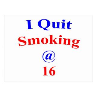 16, die ich beendigte zu rauchen postkarte