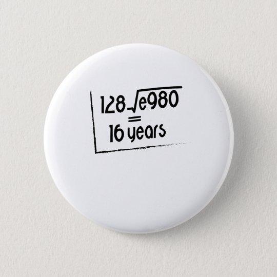 16 Hochzeitstag Oder 16 Geburtstags Geschenk Button