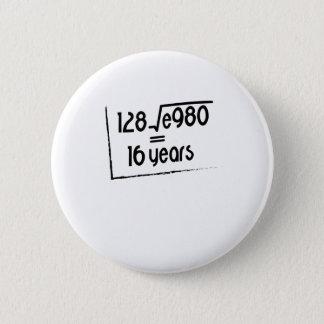 16. Hochzeitstag oder 16. Geburtstags-Geschenk Runder Button 5,7 Cm