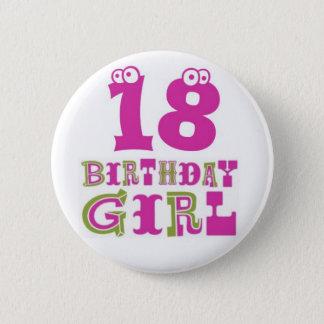 18. Geburtstags-Mädchen-Knopf-Abzeichen Runder Button 5,7 Cm
