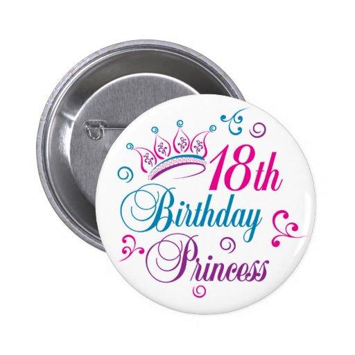 18. Geburtstags-Prinzessin Anstecknadelbuttons