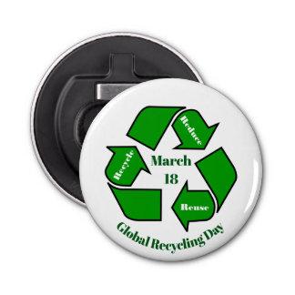 18. März globaler recycelnder Tag Runder Flaschenöffner