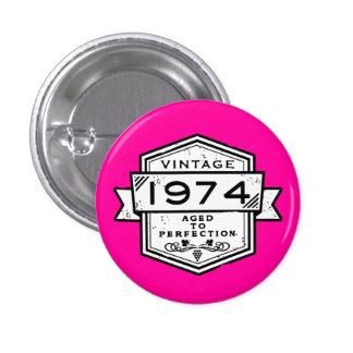 1974 gealtert zur Perfektion Buttons