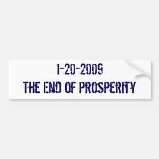 1-20-2009 das Ende des Wohlstandes Autoaufkleber