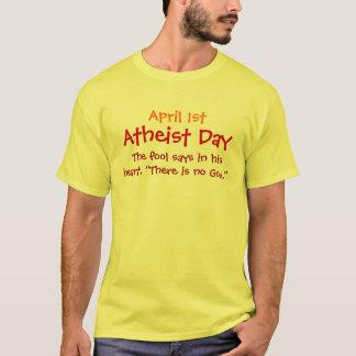 1. April/atheistischer Tag T-Shirt