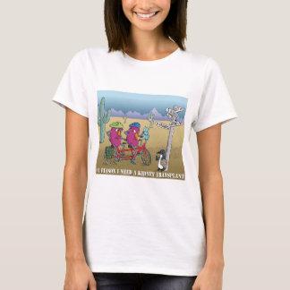 # 1 Grund benötige ich eine Nierentransplantation T-Shirt