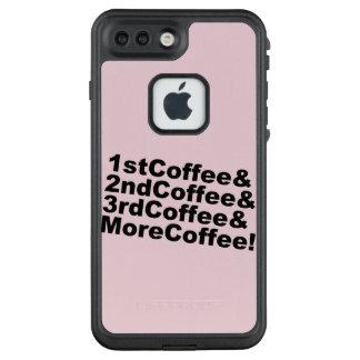 1stCoffee&2ndCoffee&3rdCoffee&MoreCoffee! LifeProof FRÄ' iPhone 8 Plus/7 Plus Hülle