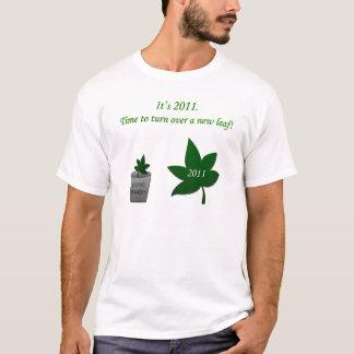 2011 - Drehen Sie ein neues Blatt um T-Shirt