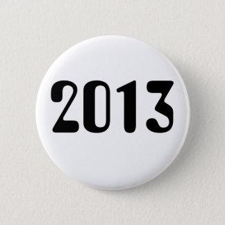 2013 Weiß-Knopf mit schwarzer Beschriftung Runder Button 5,7 Cm