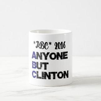 2016 jedermann aber Clinton Verwandlungstasse