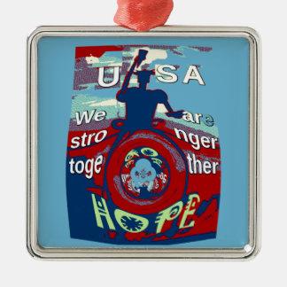 2016 USA haben einen schönen Tag Hillary, der Quadratisches Silberfarbenes Ornament