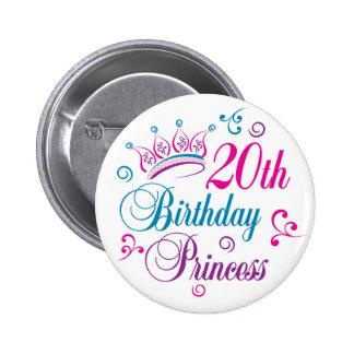 20. Geburtstags-Prinzessin Anstecknadelbutton