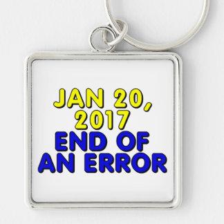 20. Januar 2017: Ende eines Fehlers Schlüsselanhänger