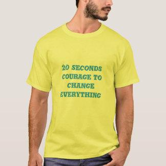 20 Sekunden-T-Shirts T-Shirt