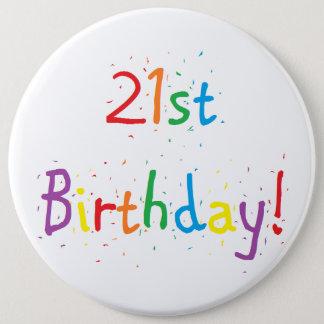 """""""21. Geburtstags-"""" großer Knopf Runder Button 15,3 Cm"""