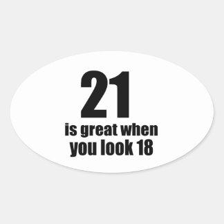 21 ist groß, wenn Sie Geburtstag schauen Ovaler Aufkleber