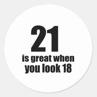 21 ist groß, wenn Sie Geburtstag schauen Runder Aufkleber