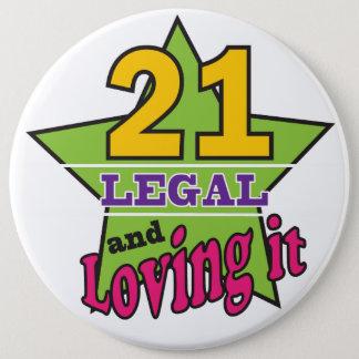21 legal und es - 21. Geburtstag liebend Runder Button 15,3 Cm