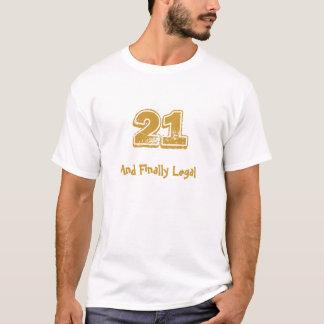 21 und schließlich legales T-Shirt