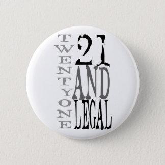 21Twenty eins und legales Runder Button 5,1 Cm