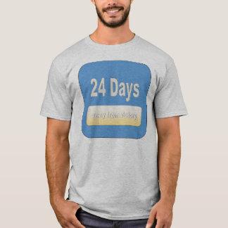 24 Tage entfernt T-Shirt