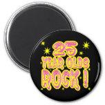 25 Jährige Felsen-! (Rosa) Magnet Runder Magnet 5,1 Cm