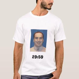 29:59 T-Shirt