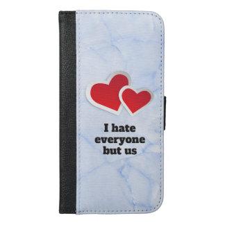 2 rote Herzen - ich hasse jeder aber uns iPhone 6/6s Plus Geldbeutel Hülle