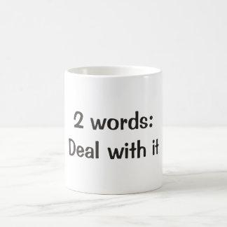 2 Wörter: Abkommen mit ihm Verwandlungstasse