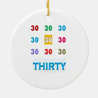 30. 30 dreißigste Geburtstags-Jahrestag GESCHENKE Rundes Keramik Ornament