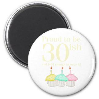 30. Geburtstag Runder Magnet 5,1 Cm