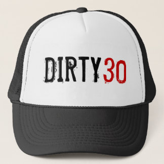 30. Geburtstag - schmutzige 30 - Hut Truckerkappe