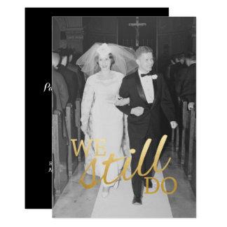 30. Hochzeits-Jahrestag mit Foto - wir tun noch Karte