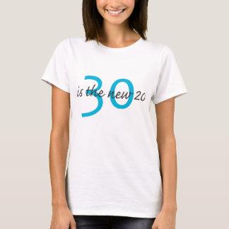 30 ist die NEUEN 20 T-Shirt